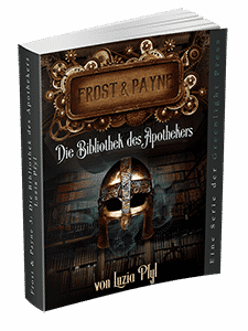 """Frost & Payne - Band 3: Die Bibliothek des Apothekers"" von Luzia Pfyl. Erschienen in der Greenlight Press."