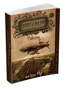 """Frost & Payne - Band 7: Pinkerton"" von Luzia Pfyl. Erschienen in der Greenlight Press."