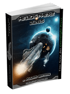 """Heliosphere 2265 - Band 43: ... aller Zeiten"" von Andreas Suchanek. Erschienen in der Greenlight Press."