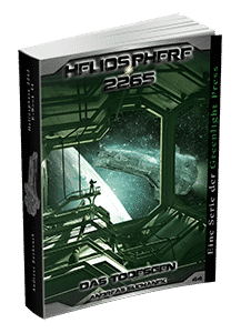 """Heliosphere 2265 - Band 44: Das Todesgen"" von Andreas Suchanek. Erschienen in der Greenlight Press."