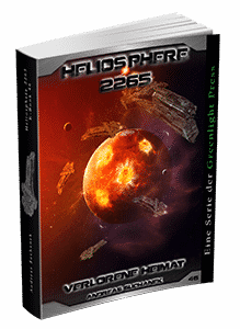 """Heliosphere 2265 - Band 46: Verlorene Heimat"" von Andreas Suchanek. Erschienen in der Greenlight Press."