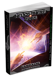 """Heliosphere 2265 - Band 47: Nanokiller"" von Andreas Suchanek. Erschienen in der Greenlight Press."