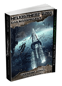 """Heliosphere 2265 - Marsprojekt 2: Todeszone Terra"" von Andreas Suchanek. Erschienen in der Greenlight Press."