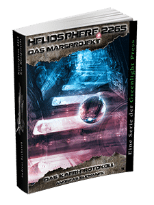 """Heliosphere 2265 - Marsprojekt 3: Das KAERI-Protokoll"" von Andreas Suchanek. Erschienen in der Greenlight Press."