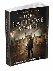"""Ein MORDs-Team - Band 1: Der lautlose Schrei"" von Andreas Suchanek. Erschienen in der Greenlight Press."
