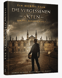 """Ein MORDs-Team - Der Fall Marietta King 1: Die Vergessenen Akten"" von Andreas Suchanek. Erschienen in der Greenlight Press."